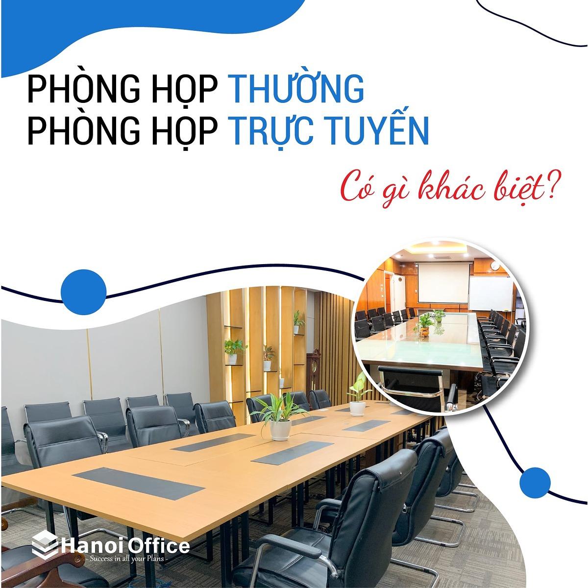 Dịch vụ cho thuê Phòng họp và cho thuê Phòng họp trực tuyến Hanoi Office có gì khác biệt?